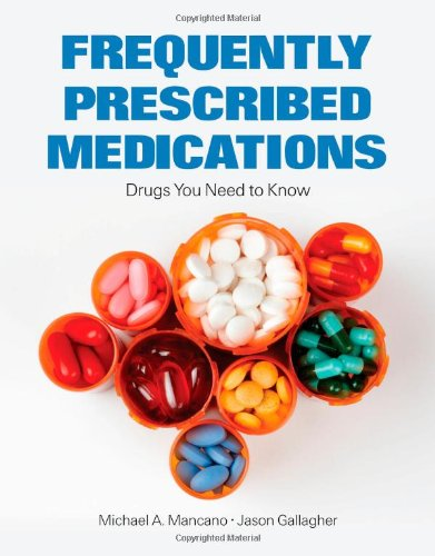 Frequently Prescribed Medications Drugs You Need to Know  2012 (Revised) edition cover
