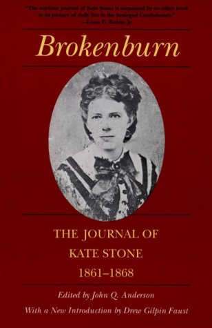 Brokenburn The Journal of Kate Stone, 1861-1868  1995 edition cover
