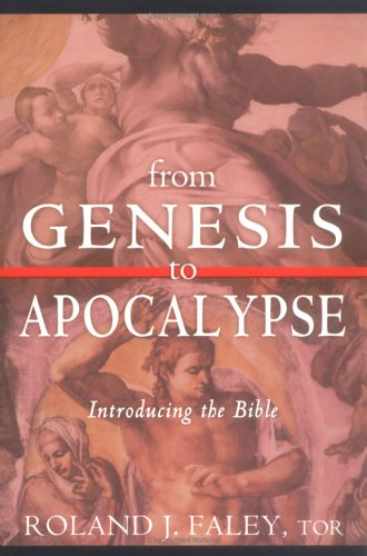 From Genesis to Apocalypse Introducing the Bible  2005 edition cover