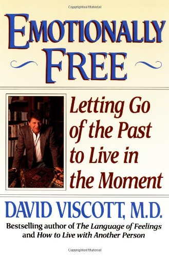 Emotionally Free Letting Go of the Past to Live in the Moment  1993 9780809238170 Front Cover