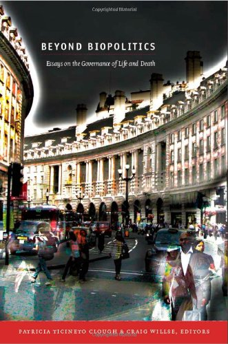 Beyond Biopolitics Essays on the Governance of Life and Death  2011 edition cover