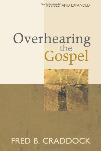 Overhearing the Gospel   2002 (Revised) edition cover