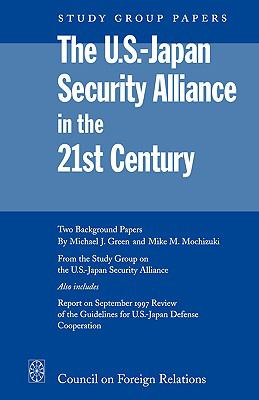 U. S.-Japan Security Alliance in the 21st Century Prospects for Incremental Change N/A 9780876092170 Front Cover