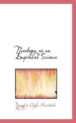 Theology As an Empirical Science  N/A 9781116348170 Front Cover