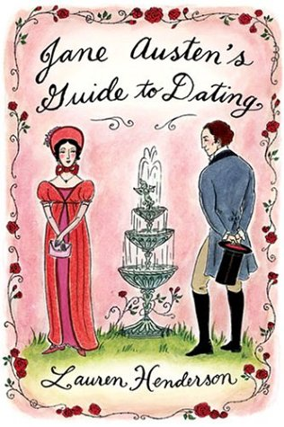 Jane Austen's Guide to Dating   2005 9781401301170 Front Cover