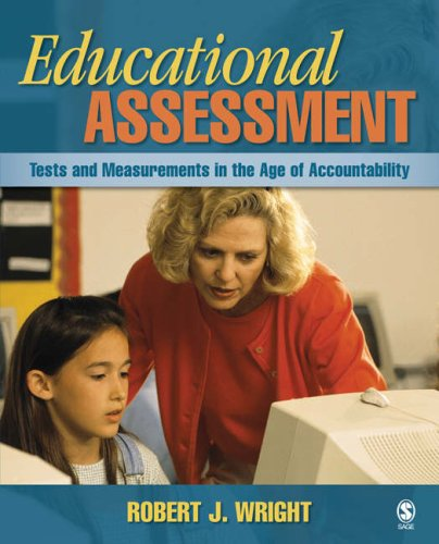 Educational Assessment Tests and Measurements in the Age of Accountability  2008 edition cover