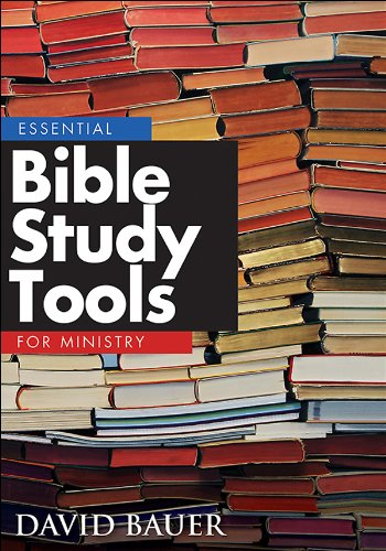 Essential Bible Study Tools for Ministry   2014 edition cover