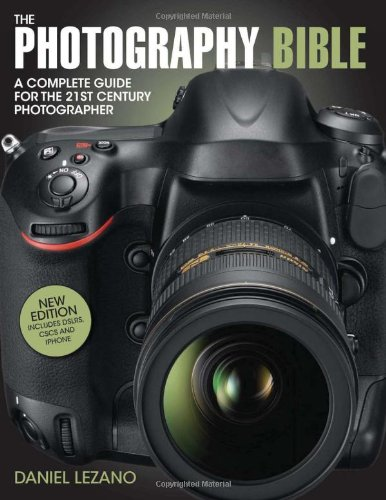 Photography Bible A Complete Guide for the 21st Century Photographer 3rd 2012 edition cover