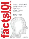 Studyguide for Fundamentals of Nursing - Text and Study Guide Package by Patricia A. Potter, ISBN 9780323079334  8th 9781490268170 Front Cover
