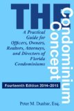 Condominium Concept A Practical Guide for Officers, Owners, Realtors, Attorneys, and Directors of Florida Condominiums 14th 2014 edition cover