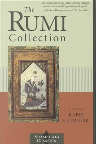 Rumi Collection An Anthology of Translations of Mevlana Jalaluddin Rumi  2000 edition cover