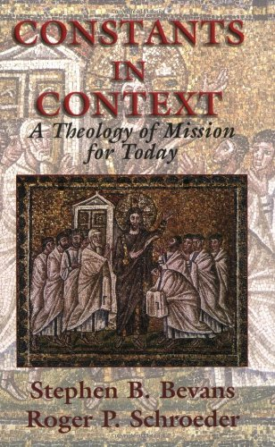 Constants in Context A Theology of Mission for Today  2004 edition cover