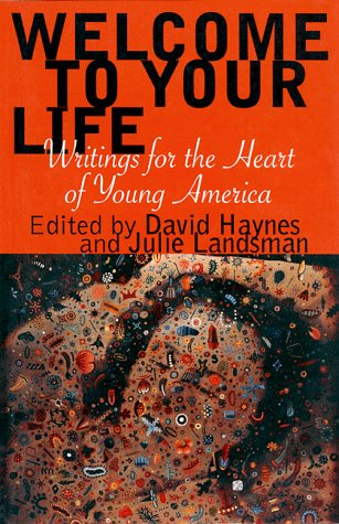 Welcome to Your Life Writings for the Heart of Young America N/A edition cover