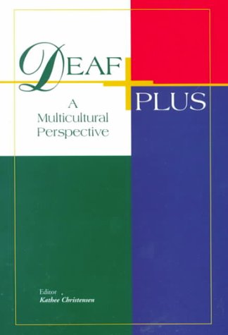 Deaf Plus : A Multicultural Perspective 1st 2000 edition cover
