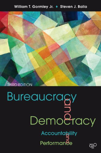 Bureaucracy and Democracy Accountability and Performance 3rd 2013 (Revised) edition cover