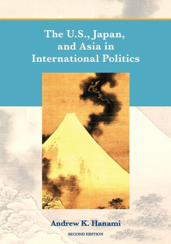 U. S. , Japan, and Asia in International Politics  2nd 2012 (Revised) edition cover