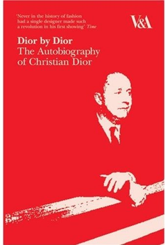 Dior by Dior The Autobiography of Christian Dior  2007 edition cover
