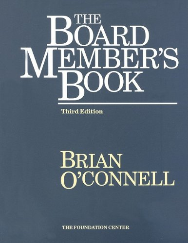 Board Member's Book Making a Difference in Voluntary Organizations 3rd 2003 9781931923170 Front Cover