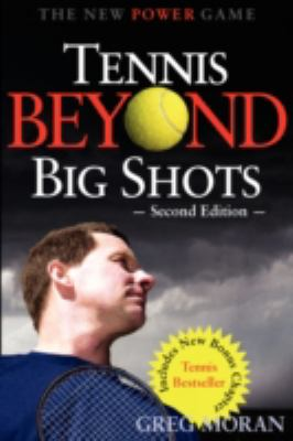 Tennis Beyond Big Shots N/A 9781932421170 Front Cover