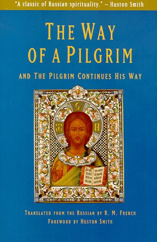 Way of a Pilgrim And the Pilgrim Continues His Way N/A 9780060630171 Front Cover