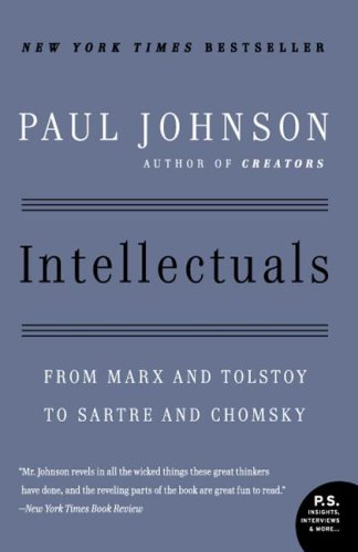 Intellectuals From Marx and Tolstoy to Sartre and Chomsky N/A edition cover
