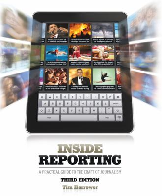 Inside Reporting  3rd 2013 9780073526171 Front Cover