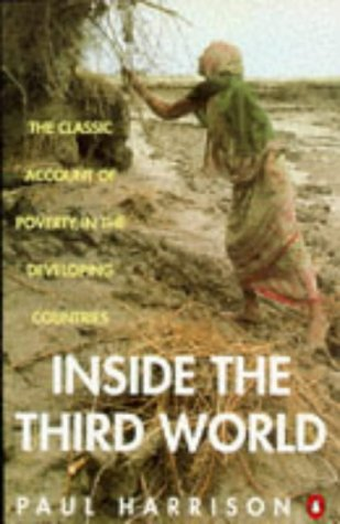 Inside the Third World The Anatomy of Poverty 3rd (Revised) 9780140172171 Front Cover