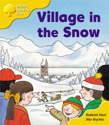Oxford Reading Tree: Stage 5: Storybooks: Village in the Snow N/A edition cover