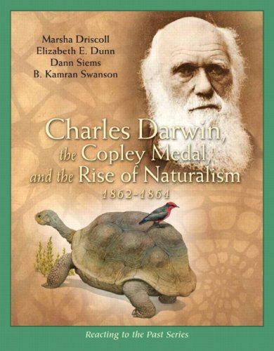 Charles Darwin, the Copley Medal, and the Rise of Naturalism 1862-1864   2010 edition cover
