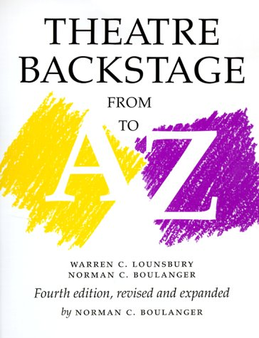 Theatre Backstage from A to Z  4th 1999 (Revised) 9780295977171 Front Cover