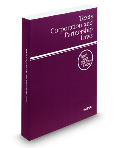 Texas Corporation and Partnership Laws 2010: With Tables and Index  2009 edition cover