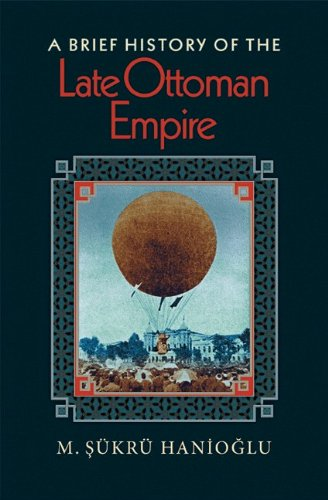 Brief History of the Late Ottoman Empire   2008 edition cover