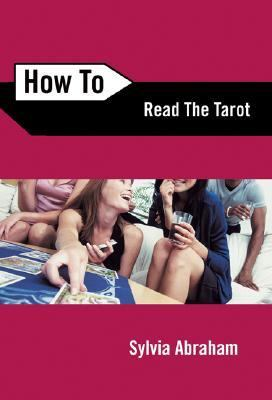 How to Read the Tarot  2nd 2006 9780738708171 Front Cover