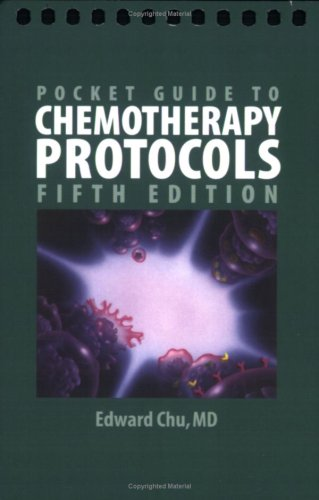 Chemotherapy Protocols  5th 2009 (Revised) 9780763771171 Front Cover