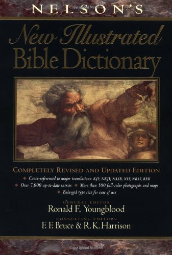 Nelson's New Illustrated Bible Dictionary Completely Revised and Updated Edition  1995 (Revised) edition cover