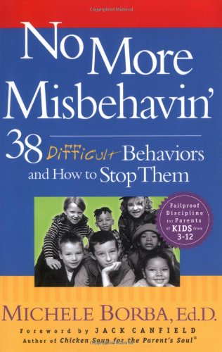 No More Misbehavin' 38 Difficult Behaviors and How to Stop Them  2003 edition cover