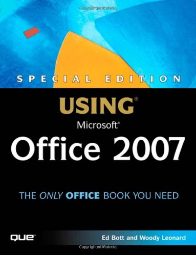 Special Edition Using Microsoft Office 2007   2007 (Special) 9780789735171 Front Cover