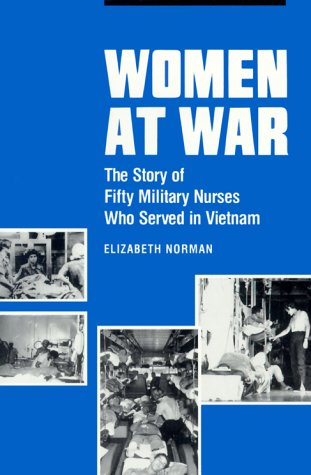 Women at War The Story of Fifty Military Nurses Who Served in Vietnam  1990 edition cover