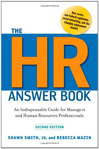HR Answer Book An Indispensable Guide for Managers and Human Resources Professionals 2nd 2011 edition cover
