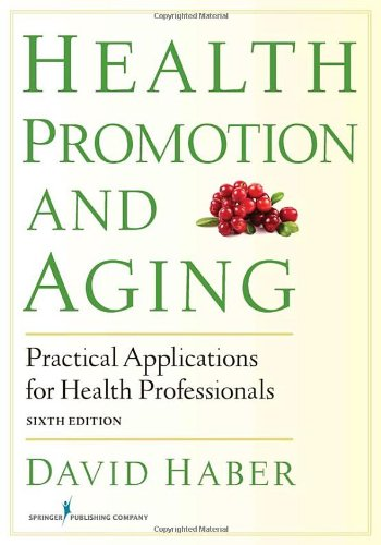 Health Promotion and Aging: Practical Applications for Health Professionals  2013 edition cover