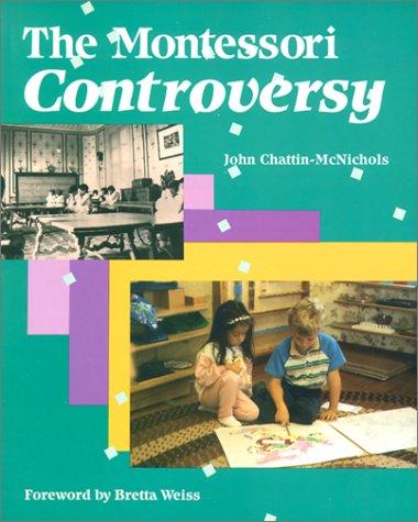 Montessori Controversy   1991 edition cover