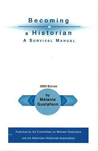 Becoming a Historian A Survival Manual 2nd 2000 edition cover