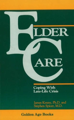 Eldercare Coping with Late-Life Crisis N/A 9780879755171 Front Cover