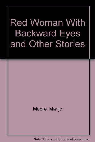 Red Woman with Backward Eyes and Other Stories  2001 9780965492171 Front Cover