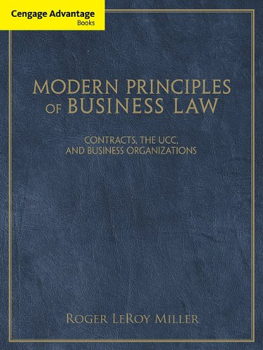 Modern Principles of Business Law Contracts, the UCC, and Business Organizations  2012 edition cover