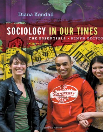 Sociology in Our Times: The Essentials  2012 edition cover