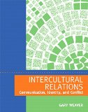 Intercultural Relations Communication, Identity, and Conflict 4th 2014 edition cover