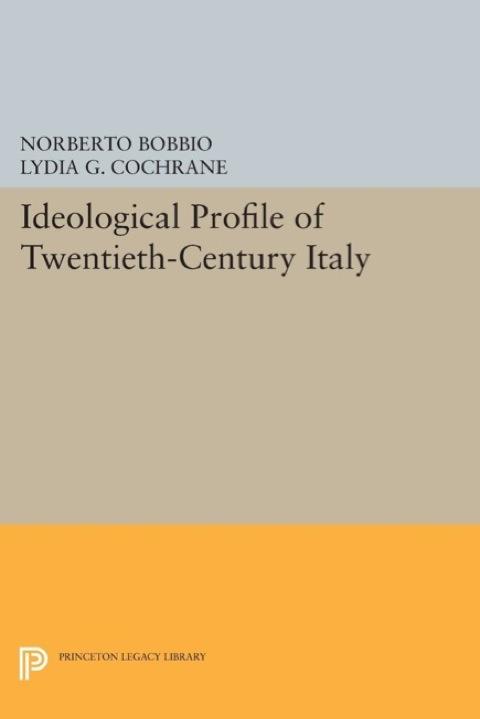 Profilo Ideologico del Novecento   2014 9781400864171 Front Cover