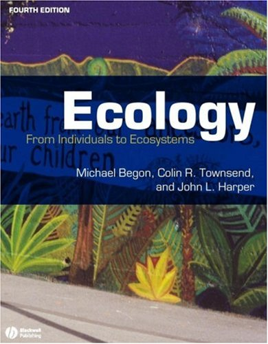 Ecology From Individuals to Ecosystems 4th 2005 (Revised) edition cover
