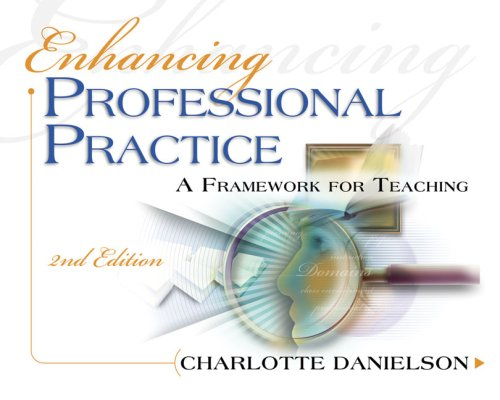 Enhancing Professional Practice A Framework for Teaching 2nd 2007 edition cover